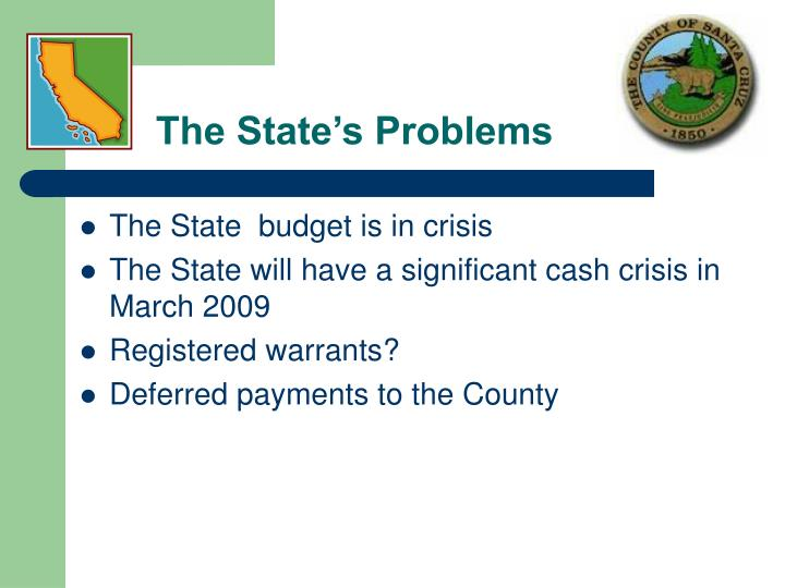 The State's Problems