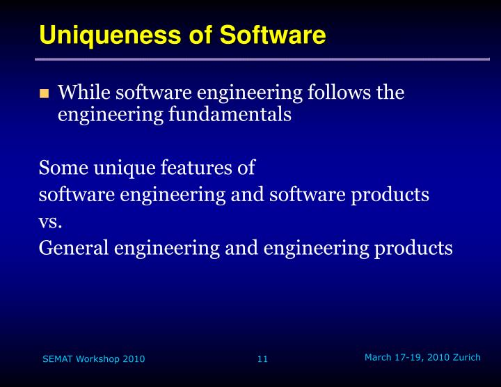 Uniqueness of Software