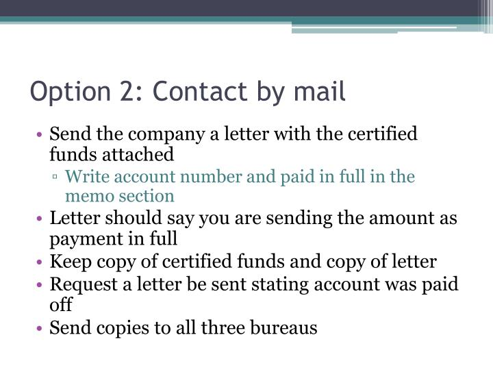 Option 2: Contact by mail