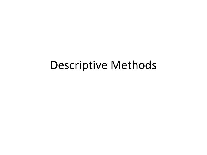 Descriptive methods