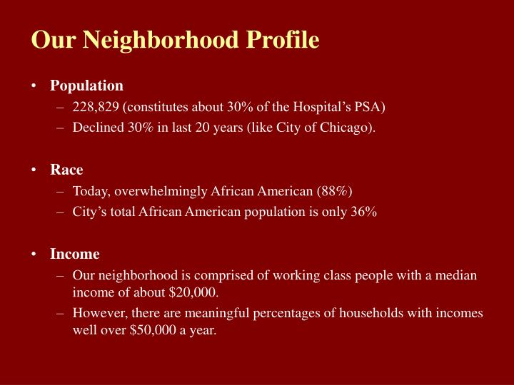 Our Neighborhood Profile