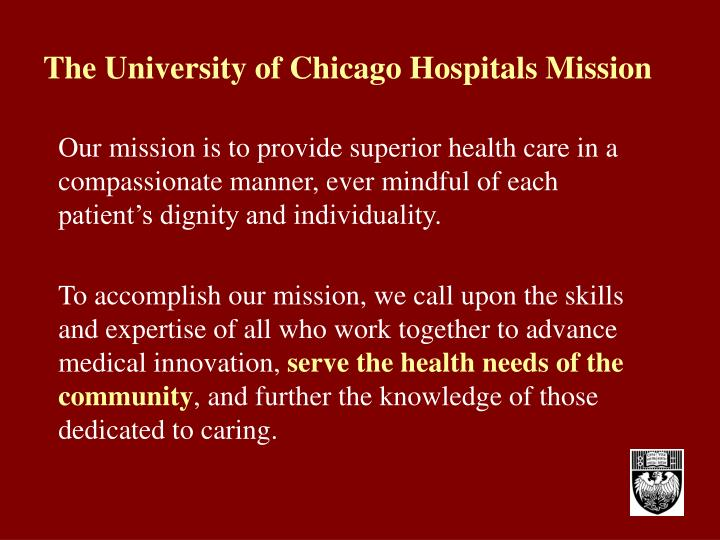 The University of Chicago Hospitals Mission
