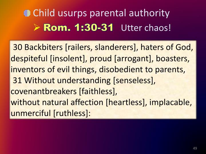 Child usurps parental authority