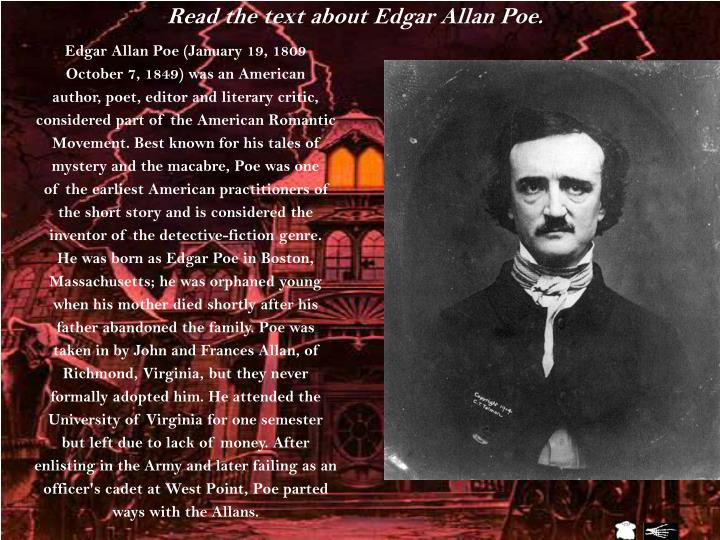 Read the text about Edgar Allan Poe.