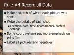 rule 4 record all data