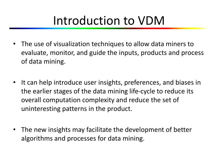 Introduction to vdm