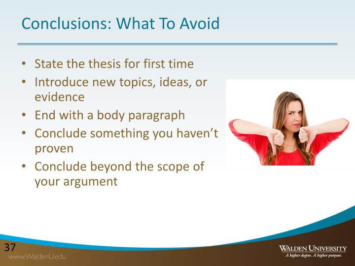 Conclusions: What To Avoid
