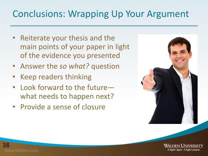 Conclusions: Wrapping Up Your Argument