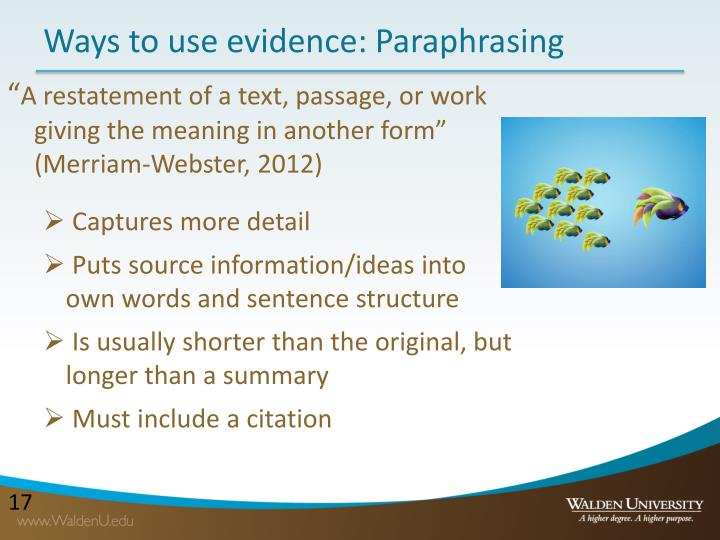 Ways to use evidence: Paraphrasing