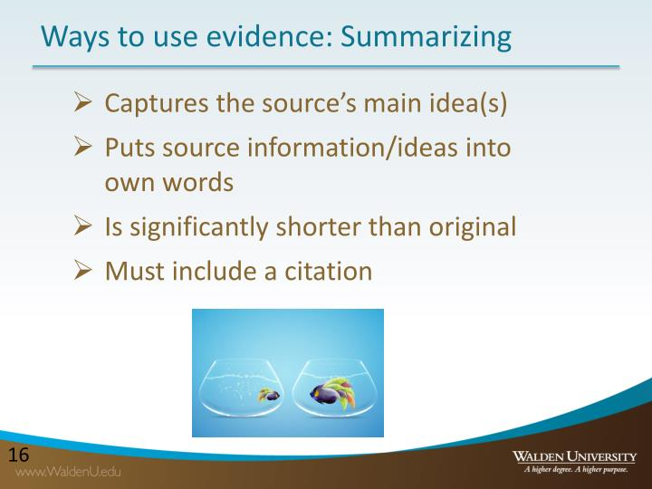Ways to use evidence: Summarizing