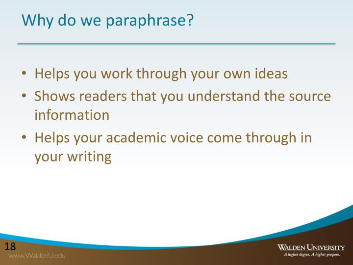 Why do we paraphrase?