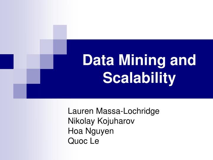 Data mining and scalability