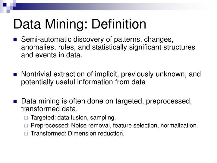 Data Mining: Definition