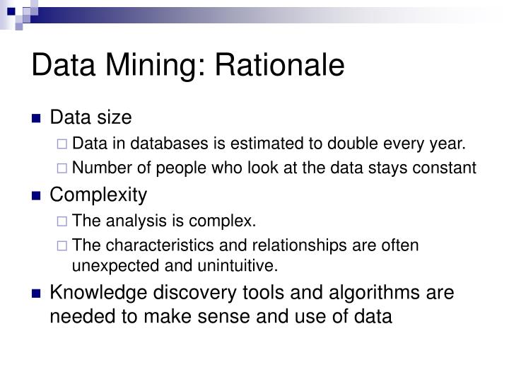 Data Mining: Rationale