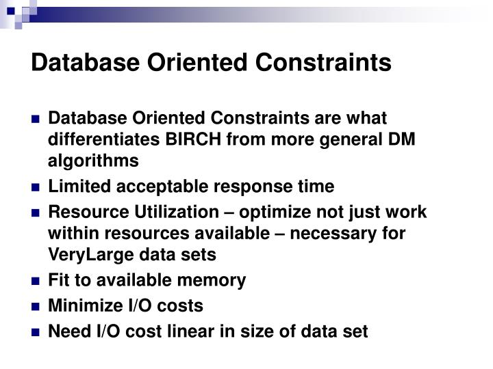 Database Oriented Constraints
