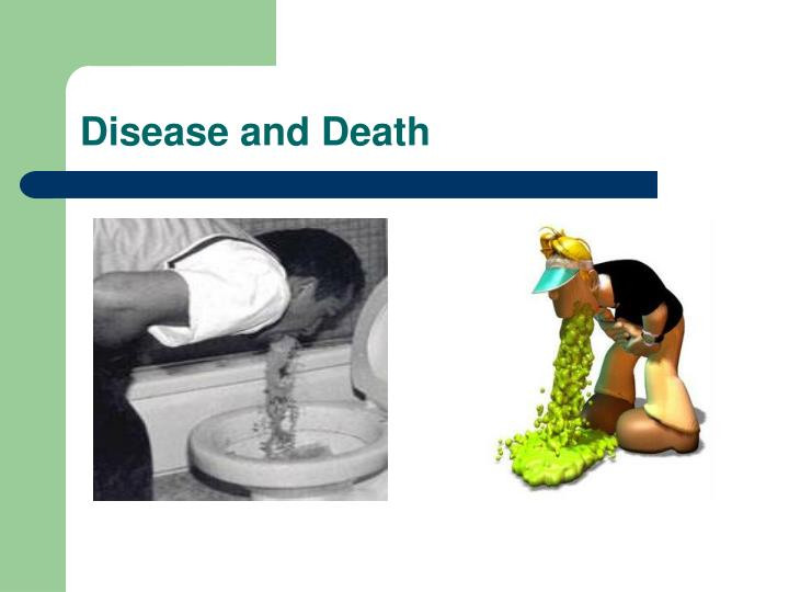 Disease and Death