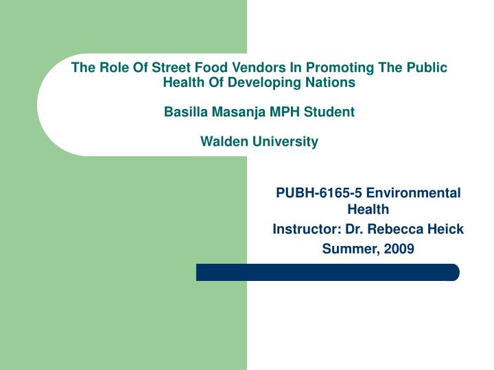 The Role Of Street Food Vendors In Promoting The Public Health Of Developing Nations
