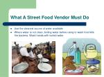 what a street food vendor must do
