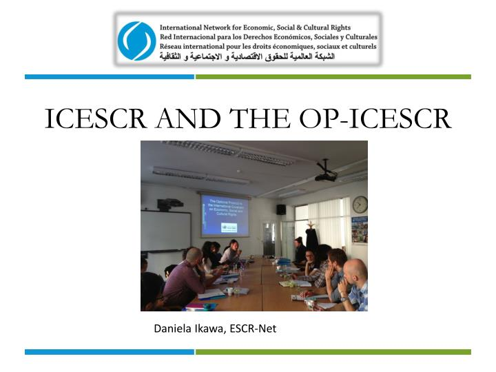 Icescr and the op icescr