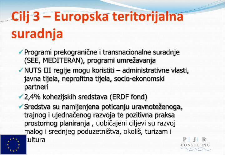 Cilj 3 – Europska teritorijalna suradnja