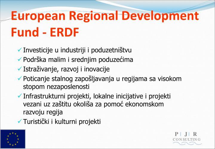 European Regional Development Fund - ERDF