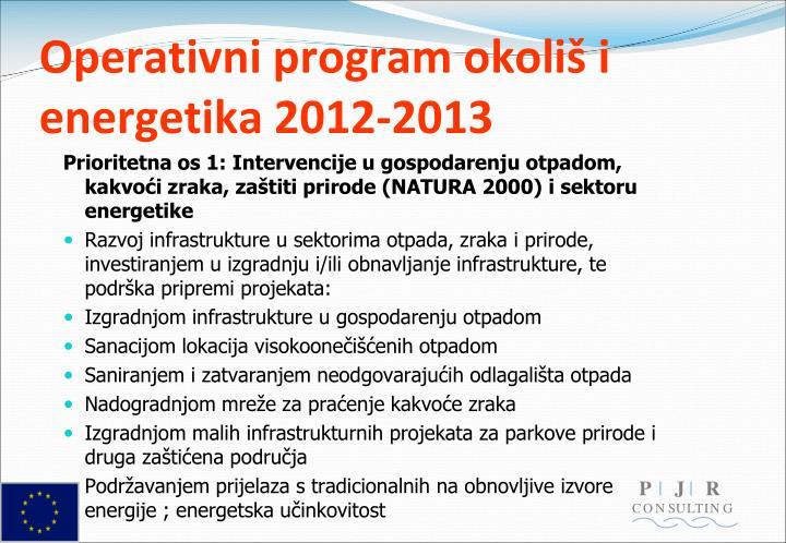 Operativni program okoliš i energetika 2012-2013