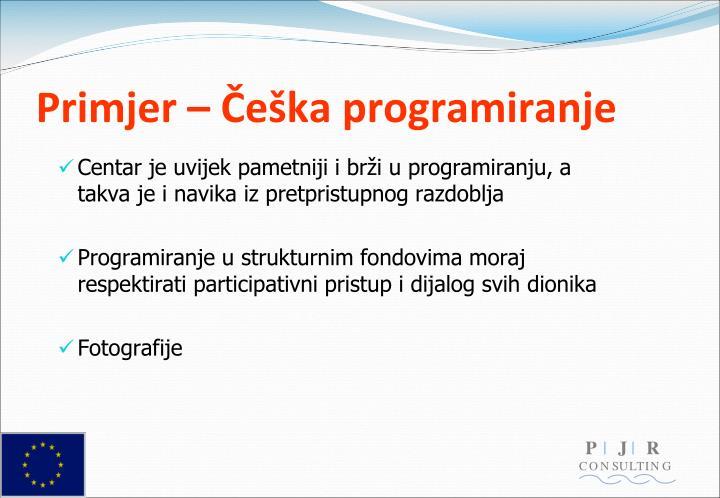 Primjer – Češka programiranje