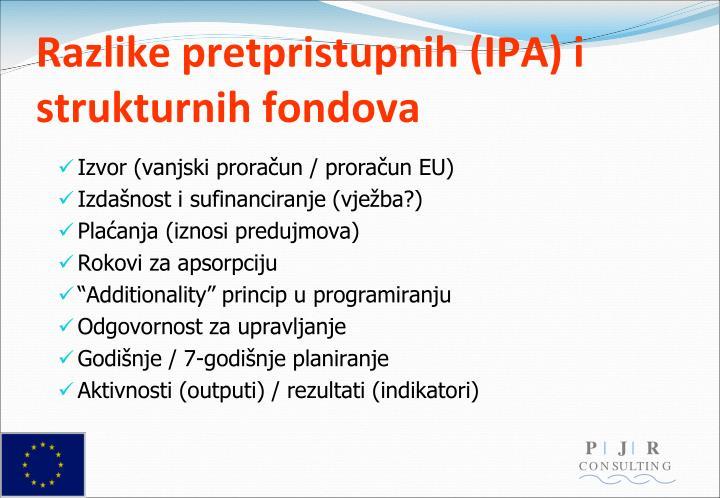 Razlike pretpristupnih (IPA) i strukturnih fondova