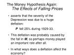 the money hypothesis again the effects of falling prices