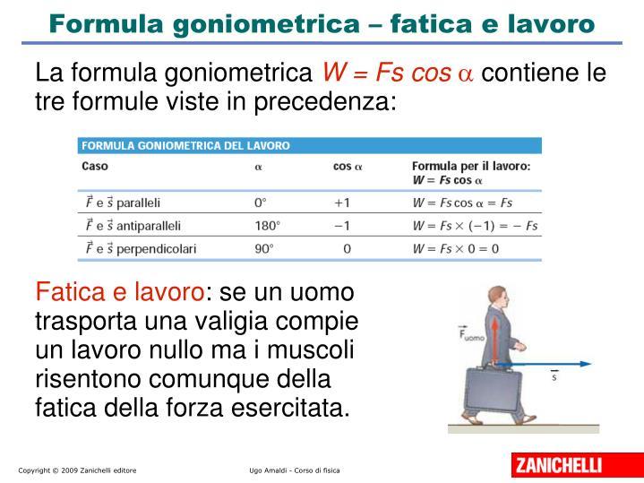 Formula goniometrica – fatica e lavoro