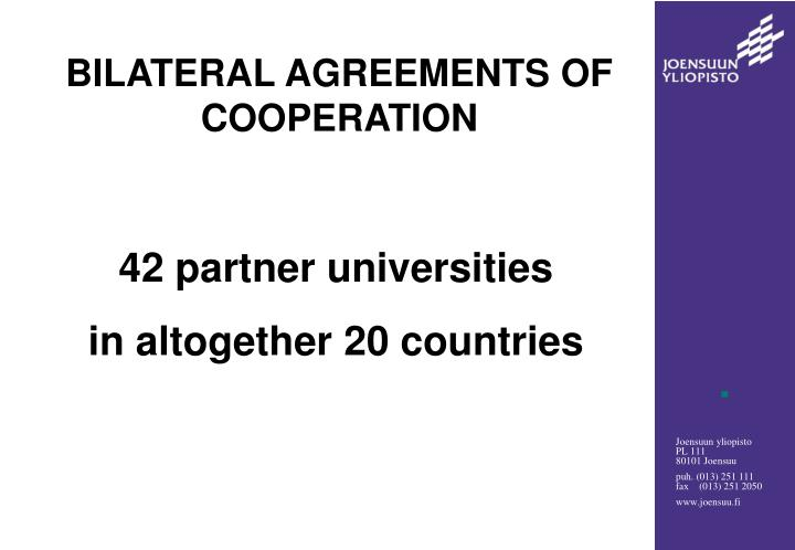 BILATERAL AGREEMENTS OF
