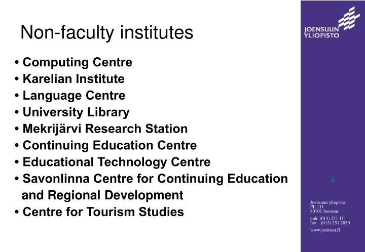 Non-faculty institutes