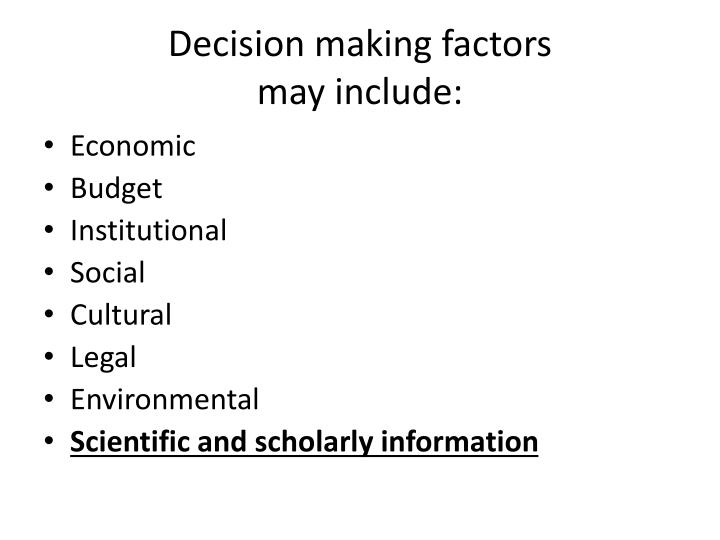 Decision making factors