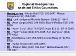 regional headquarters assistant ethics counselors