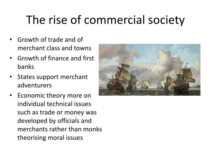 The rise of commercial society