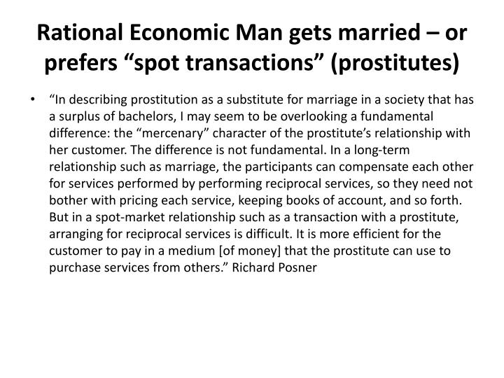 """Rational Economic Man gets married – or prefers """"spot transactions"""" (prostitutes)"""