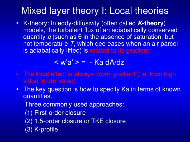 Mixed layer theory I: Local theories