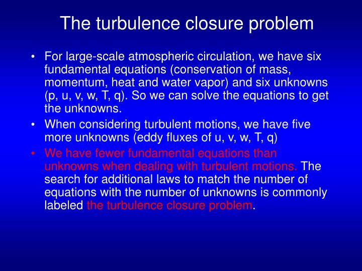 The turbulence closure problem