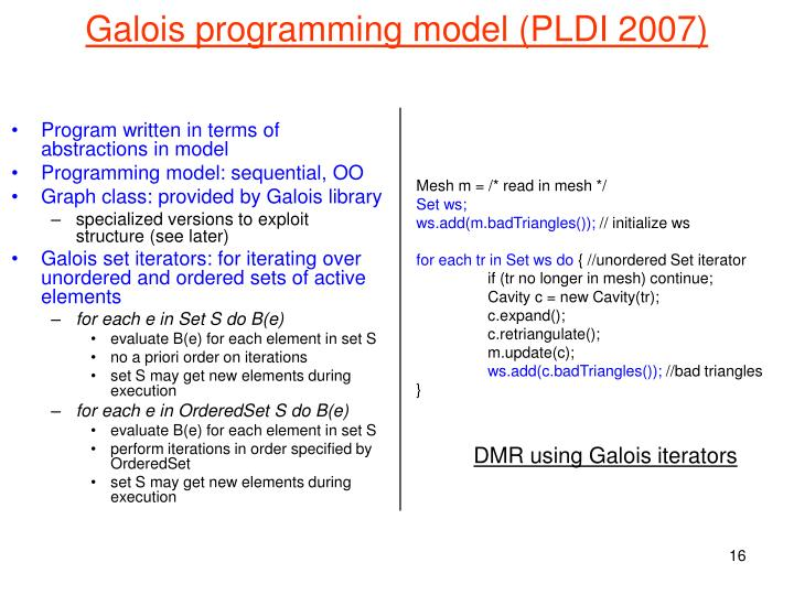 Galois programming model (PLDI 2007)