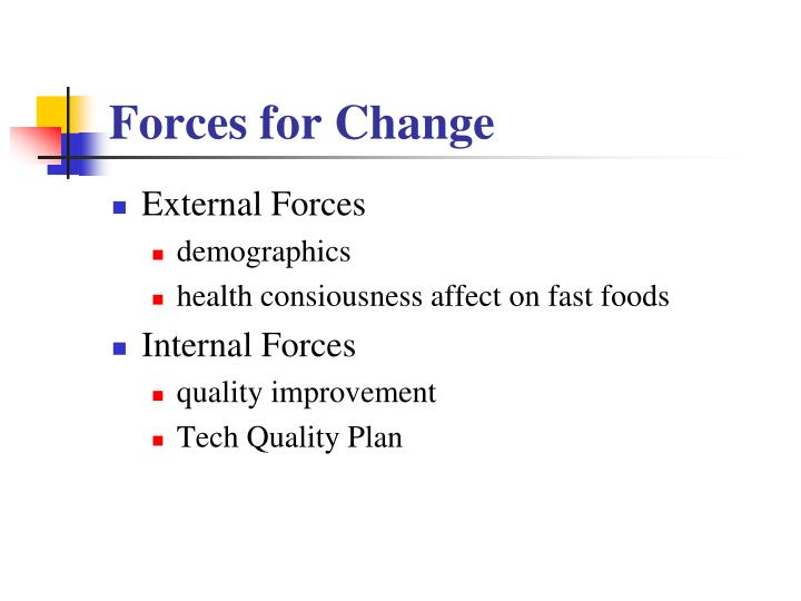 Forces for Change