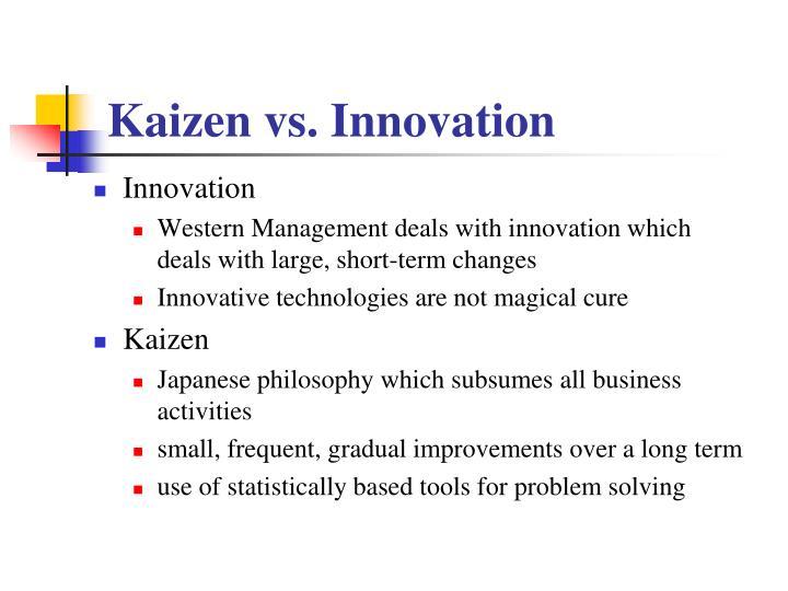 Kaizen vs. Innovation