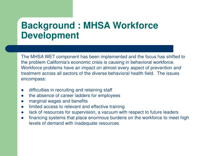Background : MHSA Workforce Development