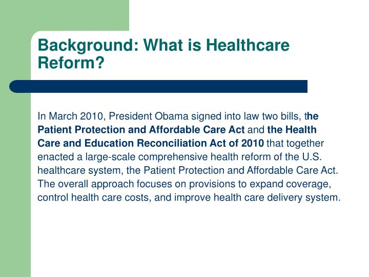 Background: What is Healthcare Reform?