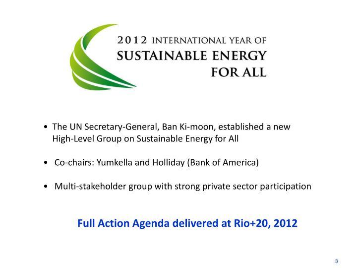 The UN Secretary-General, Ban Ki-moon, established a new