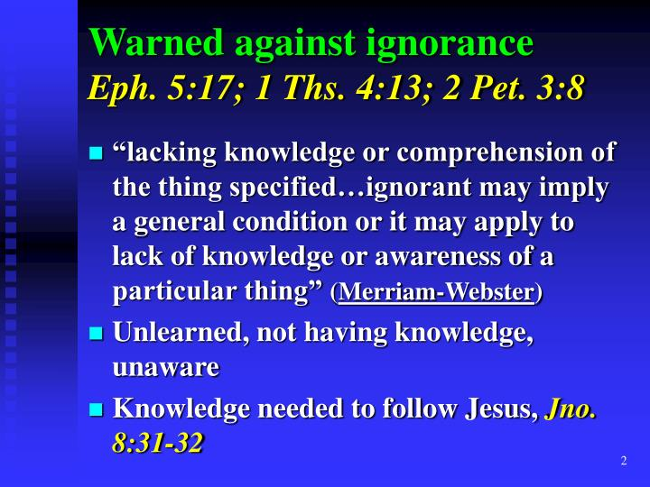 Warned against ignorance
