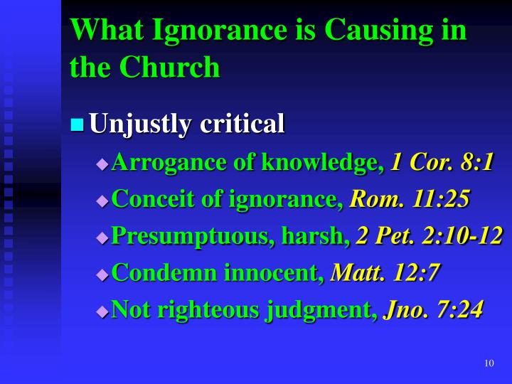 What Ignorance is Causing in the Church
