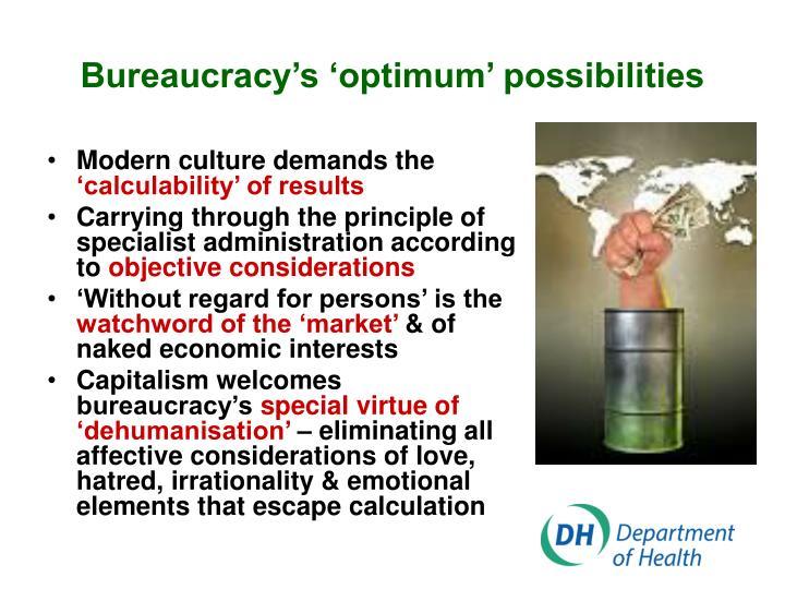 Bureaucracy's 'optimum' possibilities