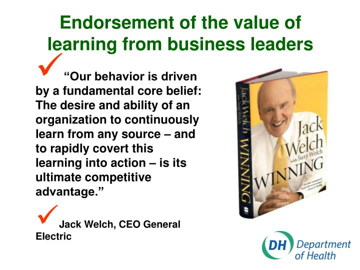 Endorsement of the value of learning from business leaders