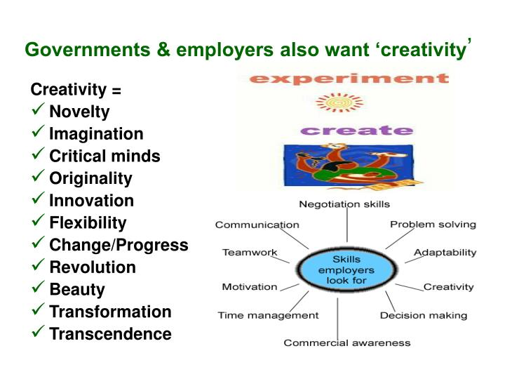 Governments & employers also want 'creativity