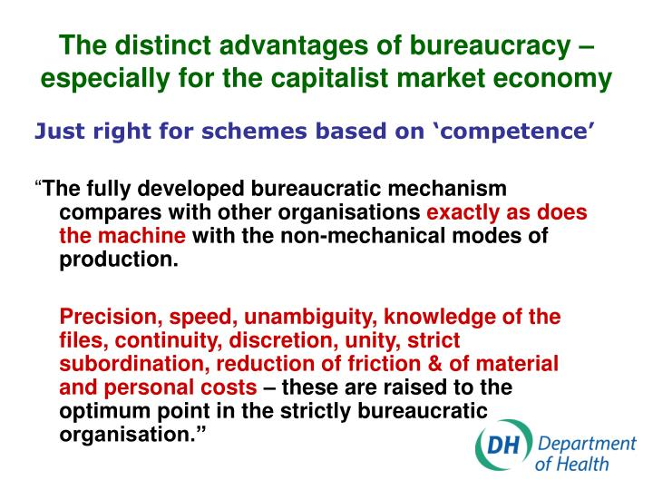 The distinct advantages of bureaucracy – especially for the capitalist market economy